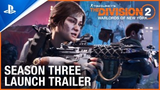 Tom Clancy's The Division - Season 3 Launch Trailer | PS4