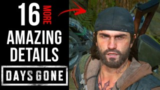 16 More AMAZING Details in Days Gone